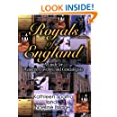Royals of England: A Guide for Readers, Travelers, and Genealogists
