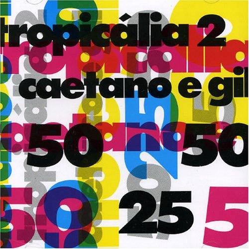 Caetano Veloso - Tropicalia Vol.2: Caetano E Gil - Zortam Music