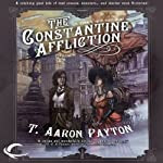 The Constantine Affliction: A Pimm and Skye Adventure, Book 1 | T. Aaron Payton