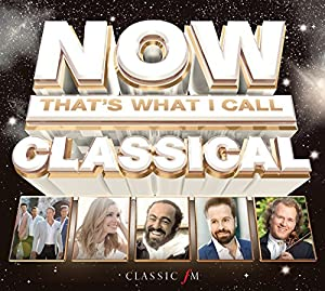 Now That's What I Call Classical by Now!