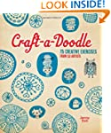 Craft-a-Doodle: 75 Creative Exercises...