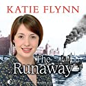 The Runaway Audiobook by Katie Flynn Narrated by Anne Dover