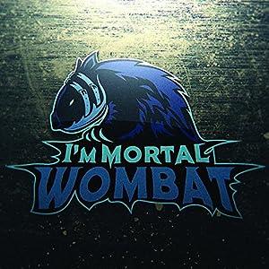 I'mmortal Wombat - I'mmortal Wombat (2015)