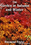 img - for Garden in Autumn and Winter book / textbook / text book