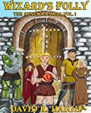 img - for Wizard's Folly (The Runewar Saga Book 1) book / textbook / text book