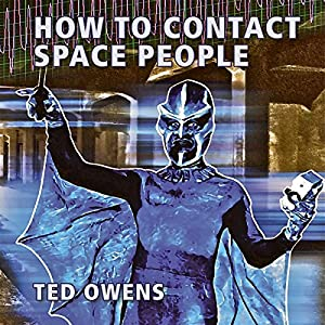 How to Contact Space People Audiobook