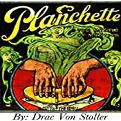 Planchette | [Drac Von Stoller]