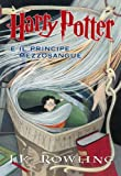 Harry Potter e il Principe Mezzosangue (Libro 6) (Italian Edition)