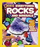 img - for National Geographic Kids Everything Rocks and Minerals: Dazzling gems of photos and info that will rock your world by Tomecek, Steve (Brdbk Edition) [Paperback(2011)] book / textbook / text book