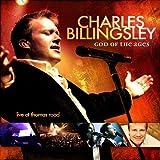 God Of The Ages - Charles Billingsley