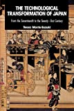 The Technological Transformation of Japan: From the Seventeenth to the Twenty-First Century (0521424925) by Morris-Suzuki, Tessa