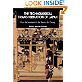 The Technological Transformation of Japan: From the Seventeenth to the Twenty-First Century