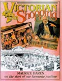 Victorian Shopping: How it all Began