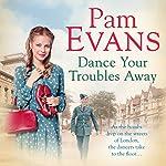 Dance Your Troubles Away | Pam Evans