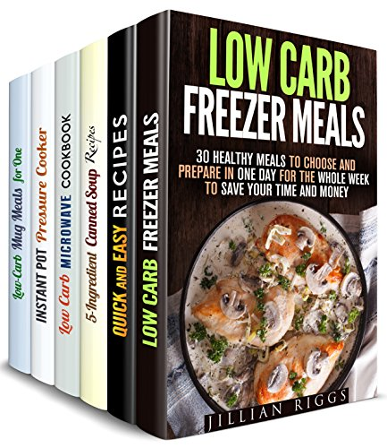 Meals with No Stress Box Set (6 in 1): Over 200 Low Carb Freezer, Canned Soup, Microwave. Instant Pot, Mug, Quick and Easy Recipes for Those Who Want Fast and Tasty Meals by Jillian Riggs, Trisha Simmons, Marisa Lee, Emma Melton, Erica Shaw