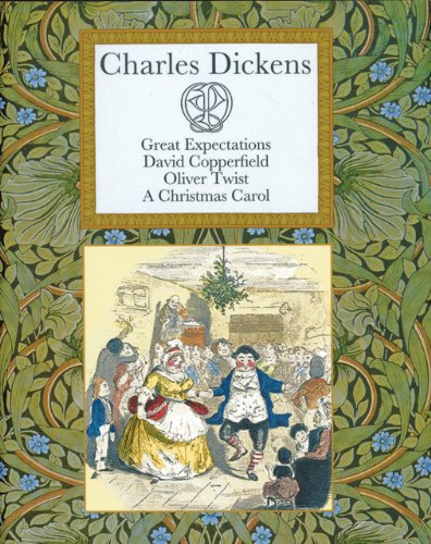 Charles Dickens: Great Expectations David Copperfield Oliver Twist A Christmas Carol (Collector's Library)