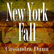 New York Fall Audiobook by Cassandra Dunn Narrated by Emily Caudwell
