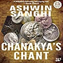 Chanakya's Chant Audiobook by Ashwin Sanghi Narrated by Sagar Arya