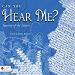 Can You Hear Me?: Journey of the Letters | Debbie Roberson