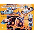 Collector's Guide to Children's Automobiles (A Schiffer Book for Collectors) by G. G. Weiner