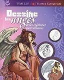 echange, troc Tiffanie Uldry - Dessine les Anges et les Créatures Merveilleuses