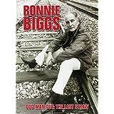 Ronnie Biggs: Odd Man Out - The Last Strawby Ronnie Biggs