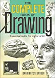 img - for The Complete Book of Drawing: Essential Skills for Every Artist book / textbook / text book