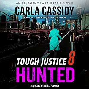 Tough Justice: Hunted (Part 8 of 8) Audiobook