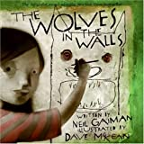 The Wolves In The Walls (0380810956) by Gaiman, Neil