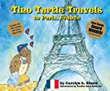 Tino Turtle Travels to Paris, France (Mom's Choice Awards Recipient)