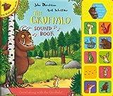The Gruffalo Sound Book by Donaldson, Julia on 01/10/2010 1st (first) edition Julia Donaldson