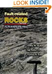Fault-related Rocks: A Photographic A...