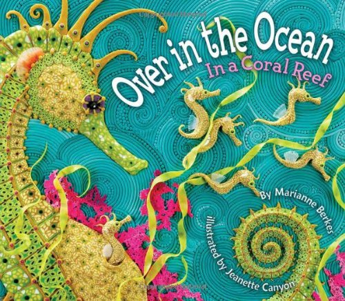 Over in the Ocean: In a Coral Reef (Simply Nature Books) (A Simply Nature Book) [Marianne Berkes] (Tapa Dura)