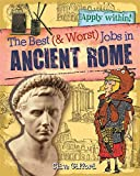 Ancient Rome (Best and Worst Jobs)