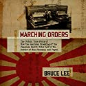 Marching Orders Audiobook by Bruce Lee Narrated by Jeff Harding