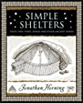 Simple Shelters: Tents, Tipis, Yurts,...