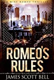 Romeo's Rules (A Mike Romeo Thriller)