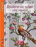 echange, troc Christiane Peymirat-Husser, Françoise Bourel, Nicole Poinsot - Broderie au ruban
