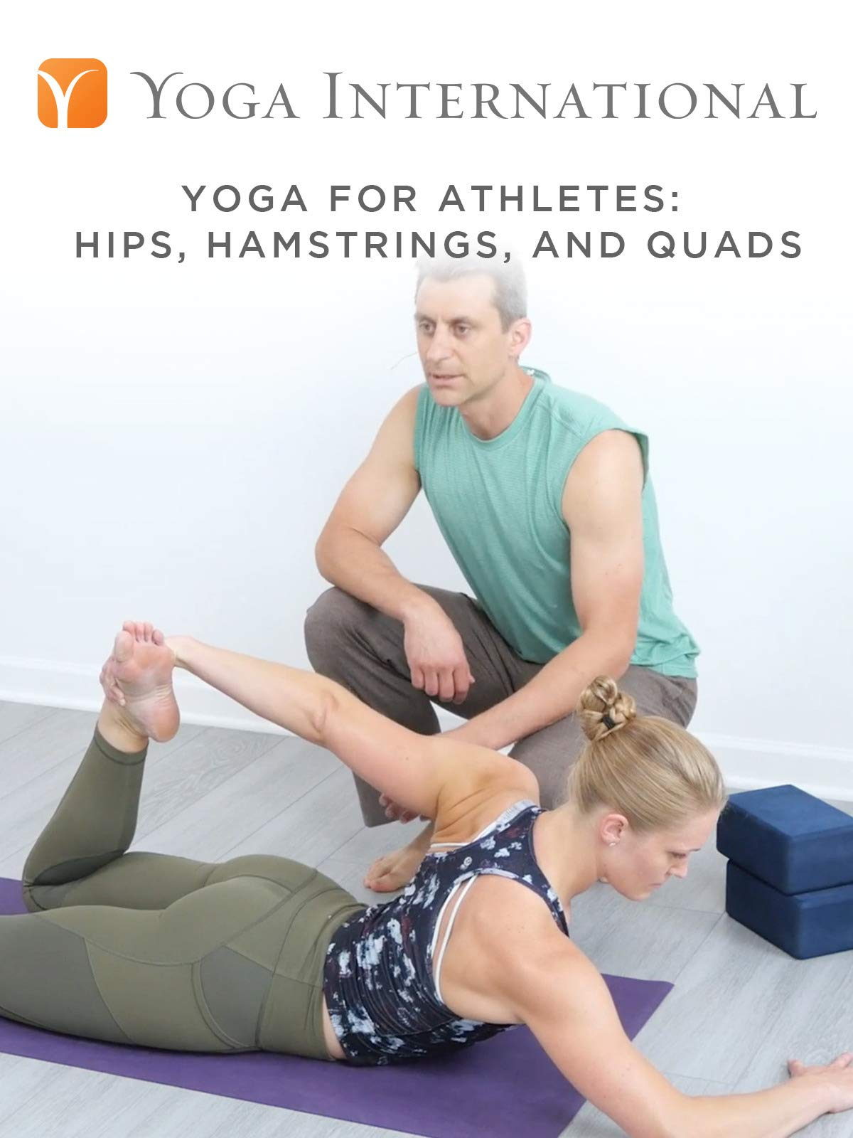 Yoga for Athletes: Hips, Hamstrings, and Quads