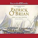 Blue at the Mizzen: Aubrey/Maturin Series, Book 20 | Patrick O'Brian