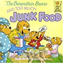 The Berenstain Bears Too Much Junk FD # (First time books)