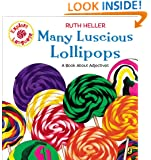 Many Luscious Lollipops: A Book About Adjectives (Explore!)