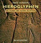 Hieroglyphen. Die Kunst des alten gy...