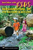 Best Hikes with Kids: Washington D.C.: The Beltway & Beyond