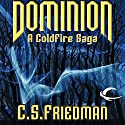 Dominion: A Coldfire Novella Audiobook by C. S. Friedman Narrated by R. C. Bray