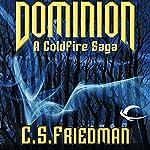 Dominion: A Coldfire Novella | C. S. Friedman
