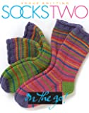 """Socks Two (""""Vogue Knitting"""" on the Go!)"""