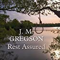 Rest Assured Audiobook by J. M. Gregson Narrated by David Thorpe