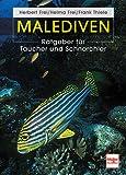 Malediven: Ratgeber für Taucher und Schnorchler