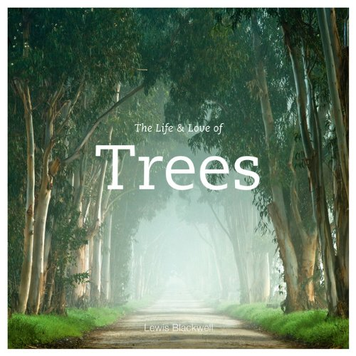 the-life-and-love-of-trees